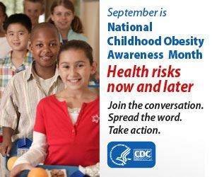 September is National Childhood Obesity Awareness Month health risks now and later
